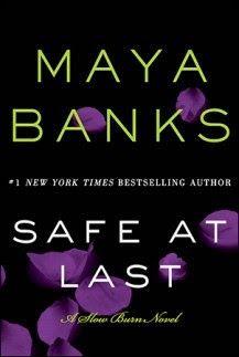 Review: Safe at Last by Maya Banks http://pronetocrushes.blogspot.com/2015/06/safe-at-last-by-maya-banks.html