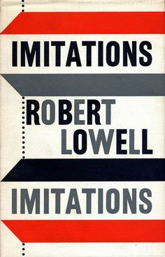 Imitations by Robert Lowell by Faber Books, via Flickr