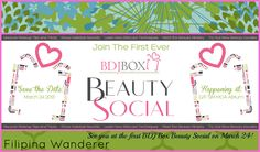 See you at the first BDJ Box Beauty Social on March 24
