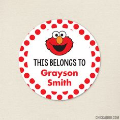 """""""This Belongs To."""" Elmo Stickers - Sheet of 12 or 24 Grayson Smith, Elmo, Paper Goods, Playroom, Children, Kids, Parties, Study, Printables"""