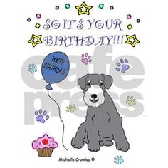miniature schnauzer,mini schnauzer,1st birthday,baby,baby's first birthday,birthday cards,dad,dog gifts,dogs,first birthday,happy birthday,infant,mom,pet gifts,pets,toddler