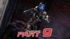 "Batman: Arkham Knight - Walkthrough Gameplay Part 9 HD ""Ambush"""