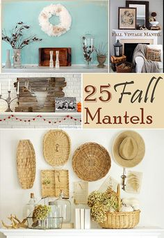25 Fabulous Fall Mantel Ideas- I had baskets on my living room wall in Fun to see things reinvented - nothin' new under the sun. Autumn Decorating, Decorating Ideas, Interior Decorating, Seasonal Decor, Holiday Decor, Fireplace Mantle, Home And Deco, Mantel Ideas, Decor Ideas