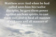 Power to Heal sickness and disease