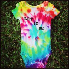 Let It Be Beatles Inspired Tie Dye Onesie by DreamsicleDrops, $15.00