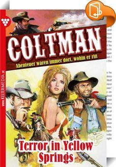 Coltman 13 - Erotik Western    :  Abenteuer waren immer dort, wohin er ritt.  Zwei Colts und eine abgesägte Schrotflinte, die er von einem alten Trapper geerbt hat, sind seine ständigen Begleiter. Berüchtigte Gunmen wollen sich mit ihm messen, um festzustellen, wer schneller zieht. Sein Name verbreitet Angst und Respekt. Ein echter Frauentyp, der genießt und schweigt.  Es war Mittagszeit. Bleierne Hitzeschleier lagen über den Dächern der Stadt. Es war kaum etwas los. Die meisten Mensch...