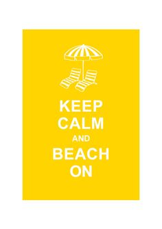 BUY 2 Get 1 Free / Keep Calm and Beach ON : Yellow. $10.80, via Etsy.