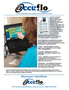 Accu-flo by Creative Strategies- Accu-flo is a medication administration system that safely and efficiently automates the process of distributing, tracking, re-ordering medications and treatments for pharmacies, assisted living long-term care, rehab, and correctional facilities. Way #19 Spring 2012/ Improving Patient Care & Pharmacy Profitability. ----- (As seen in the SPRING 2012 20Ways publication www.rxinsider.com..)