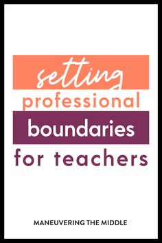 Teachers devote so much time to their job! It can lead to burn out. Check out our tips for preventing burnout by implementing important boundaries. | maneuveringthemiddle.com Saving Ideas, Saving Tips, Saving Money, First Year Teaching, Teaching Tips, Classroom Activities, Classroom Organization, Work Life Balance, Teacher Appreciation
