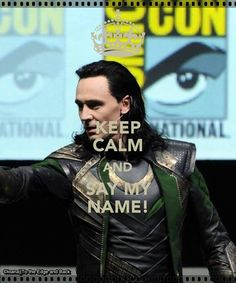 Like if it's possible to keep calm?! It's Tom Hiddleston dressed up as Loki aaahh