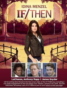 BROADWAY SAN DIEGO - IF/THEN The Musical Starring Maureen and Mark from rent!!!