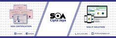 PT. SOA Cipta Jaya  kami adalah perusahaan yang bergerak di bidang jasa untuk : - Sertifikasi jasa konstruksi (SOA Certification) - SOA IT Solution  Official Website : www.soaciptajaya.com www.soaciptajaya.com/tech www.soaciptajaya.com/cert  #soaciptajaya #soa #soa_certification #soai_ITsolution #certification #ITsolution #ska #skt #sbu&siujk #iso #smk3 #sktmigas #simrs #simklinik #umum&spesialis #simapotik #bridgingbpjs