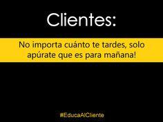Clientes! ;)