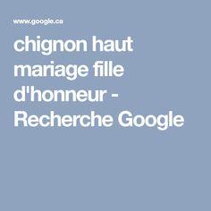 chignon haut mariage fille d'honneur - Recherche Google