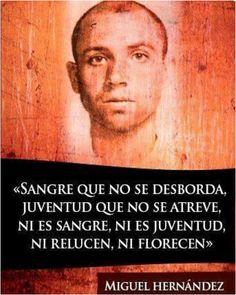(Miguel Hernández)