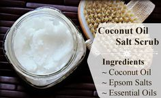 DIY this awesome Coconut Oil Salt Scrub Essential oils can be added for fragrance but coconut oil and salt work great on its own. You can use this scrub as a full body scrub, hand scrub and foot scrub. The salt gently exfoliates the skin and the coconut oil leaves your skin feeling baby soft!