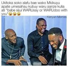 Funny Kenyan Memes Most Hilarious Memes Memes Funny Memes