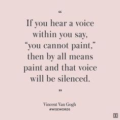 Silence your inner critic. #ITwisewords #wisewords #quote #inspiration #VincentVanGogh
