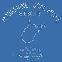 Moonshine, Coal Mines & Biscuits - West Virginia Home #WV