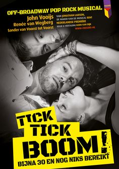 "The poster for the Dutch ""Tick, Tick, Boom!""-tour! Design: David van den Bor"
