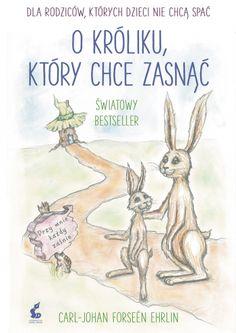 """Książka """"O króliku, który chce zasnąć"""" Wydawnictwo Sonia Draga"""