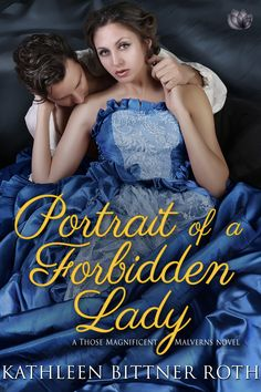 Kathleen Bittner Roth - Portrait of a Forbidden Lady