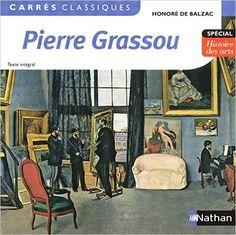 Honoré de Balzac: Pierre Grassou (1839)