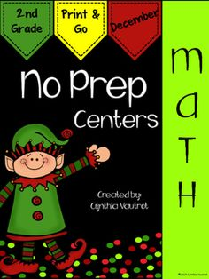 No Prep:  Math Centers:  December:  2nd Grade:  This NO PREP MATH CENTERS unit is a breeze to get ready for your math centers each week. Keep your students engaged and learning with games, interactives, cut & paste, a scavenger hunt, solving, and much more included in this unit.
