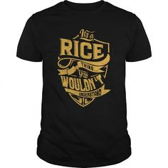 IT'S A RICE THING. YOU WOULDN'T UNDERSTAND T-Shirts, Hoodies (23.99$ ==► Order Here!)