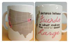 DIstance Between Friends Custom Mug by AlwaysBridesMADE on Etsy, $15.00