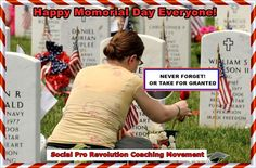 >>> UNITED WE STAND!... HAPPY MEMORIAL DAY EVERYONE FROM SOCIAL PRO REVOLUTION COACHING MOVEMENT! -- TO SEE IF YOU QUALIFY For The Social Pro Revolution Coaching Movements Free One-on-One Personal Coaching And Video Training Worth Over $1,000 CONTACT ME Using Free Skype: Dave D. Williamson (Skype Username: davedwilliamson) - If You're Not Familiar With Skype, Dave D. Williamson (Free Dave) Founder - Social Pro Revolution