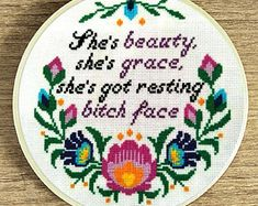 Cross stitch pattern, Bitches quote pattern, Modern cross stitch, She's beauty she's grace she's got resting bitch face, feminism subversive
