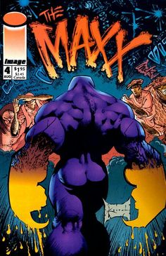 The Maxx (Image Comics, 1993) #4 signed by William Messner-Loebs