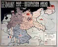 Germany, Occupation Zones In the period between the end of the Second World War in 1945 and the founding of the Federal Republic of Germany and the German Democratic Republic in (Lemo Lebendiges Museum Online) World History, World War Ii, Berlin Hauptstadt, Fantasy Map, Alternate History, Old Maps, Historical Art, Flags Of The World, City Maps