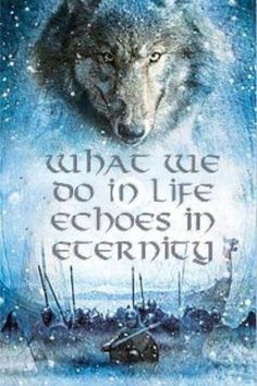 """Wolf Wow what a great line from """"Gladiator"""" Wolf Qoutes, Lone Wolf Quotes, Viking Facts, Great Quotes, Inspirational Quotes, Motivational, Viking Quotes, Viking Sayings, Norse Pagan"""