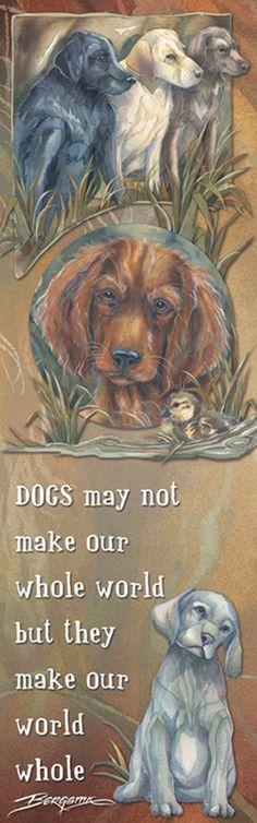 """""""Dogs / Loyal, True & Kind"""" par Jody Bergsma"""