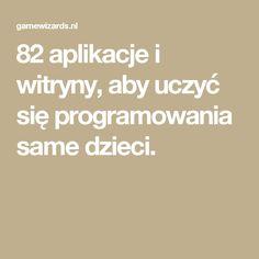 82 aplikacje i witryny, aby uczyć się programowania same dzieci.