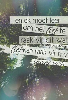 Love Quotes, Inspirational Quotes, Deep Quotes, Motivational, Afrikaanse Quotes, Verses, Qoutes, Love You, Messages