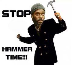 Hammer Time!!!