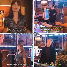 ''Clara, You look lovely today. Have you had a wash?'' - Doctor Who.S08E06 - ''The Caretaker''; (Doctor Who - BBC Series)