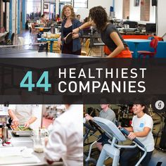 The 44 Healthiest Companies to Work For in America #healthycompanies #healthyjobs