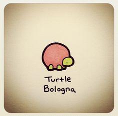 Turtle Bologna