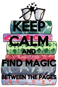 Keep calm and find magic between the pages - library bulletin board inspiration