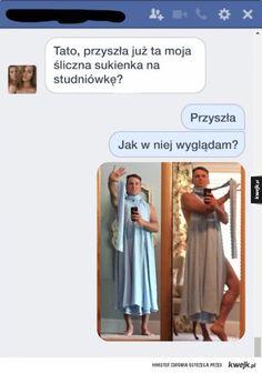 #kwejk #rozmowa #heheszki #tata #sukienka