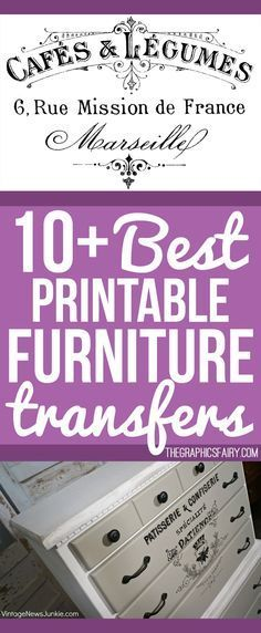 10+ Best Printable Transfers for Furniture – Free! The Graphics Fairy. This is a great collection of the 10 easiest Printables to transfer onto furniture. Great for adding some extra interest to DIY Home Decor and Decorating Projects!
