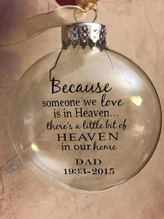 Personalized Heaven Ornament by SassyClassySouthern on Etsy In Memory Christmas Ornaments, Memorial Ornaments, Christmas Items, Christmas Balls, Christmas Projects, Christmas Diy, Memorial Gifts, Memorial Ideas, Christmas Favors