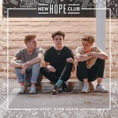 Start Over Again - Single by New Hope Club I love 💖 is song