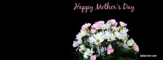 Happy Mother's Day Quotes for Facebook | Top 5 Happy Mother's Day Facebook Cover Photo Download Websites For ...