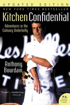 Love Bourdain    Kitchen Confidential by Anthony Bourdain | My 2012 Cannonball Read
