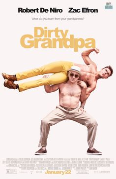 Zac Efron Raves About Shirtless Robert De Niro on 'Dirty Grandpa' Poster!: Photo Robert De Niro holds a shirtless Zac Efron on his back for this new Dirty Grandpa poster. Zac Efron, Love Movie, Movie Tv, 3d Cinema, Image Internet, Film Streaming Vf, Netflix Streaming, Zoey Deutch, Inspirational Movies